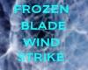 frozen blade wind strike
