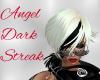 Angel Dark Streak