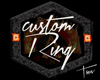 CustomRing Rt.Hand ~TNT~