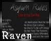 |R| Asylum Rules Sign