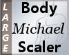 Body Scaler Michael L