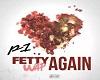 Fetty Wap Again p1
