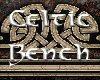 Celtic Bench