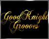 GoodKnight Grooves