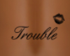 Trouble Lower Back F