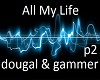 all my life p2