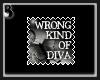 Wrong Diva Stamp