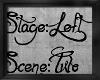 !Stage Left 2