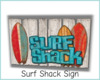 -IC- Surf Shack Sign