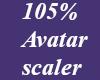 *M* 105% Avatar scaler