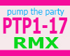 PUMP THE PARTY