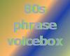 80s phrase VB