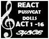 REACT { PUSSYCAT DOLLS}