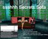 ssshhh Secrets Sofa