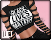 !L! BlackLivesMatter -F
