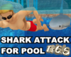 Shark Attack for Pool