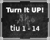 ~MB~ OTL - Turn it UP