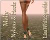 Molly Nylons & Heels