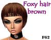 Foxy hair brown
