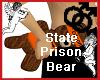 State Prison Bear