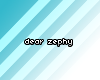 [Dis]: Dear Zephy