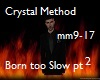 Born too Slow-C.Method 2