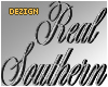 Custom Sign RealSouthern