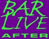 Bar Live After Hair