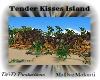 DM|Tenders Kisses Island