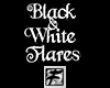 ~F~ Black & White Flares