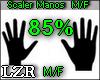 Scaler Manos 85% M / F