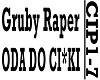 GRUBY  - ODA DO