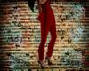 ~Boss~Red Pants