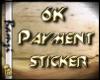 6k payment Sticker