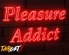 Pleasure Addict | Neon
