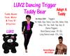 Luv2 Trigger Bear