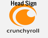 Crunchyroll Head sign.