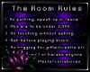 [C] Room Rules