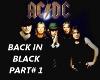 BACK IN BLACK PART # 1