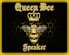 QUEEN BEE SPEAKER
