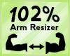 Arm Scaler 102%