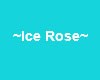 |VL|Ice Rose