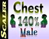 Chest Resizer 140%