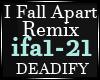 I Fall Apart Remix