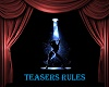 TEASERS RULES