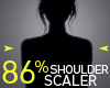 86% Shoulder Scaler