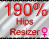 *M* Hips Resizer 190%