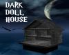 Dark Doll House