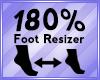 Foot Scaler 180%