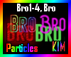 Bro Particles